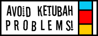 Avoid Ketubah Problems!