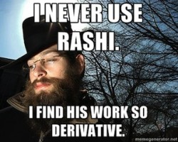 I Never Use Rashi